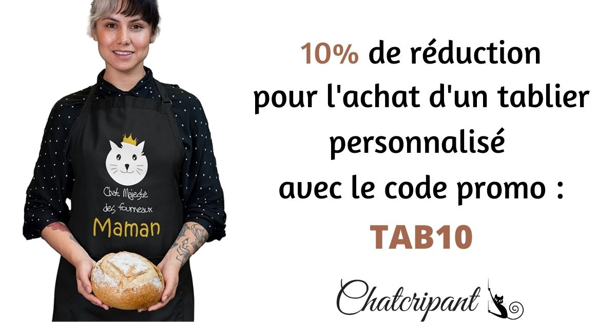 offre promotionnelle 10% de réduction tablier personnalisé sur Chatcripant.fr